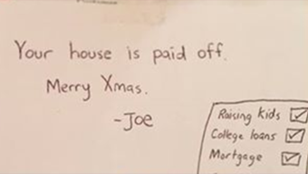 Merry Christmas, your mortgage is paid